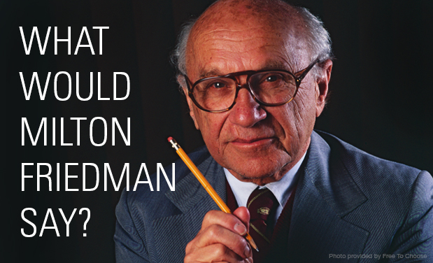 Notable Quote – MiltonFriedman