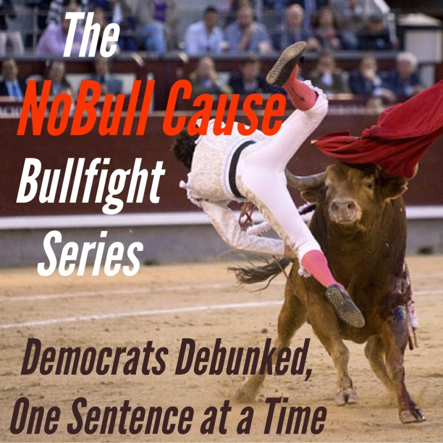 The NoBull Cause Bullfight Series— Takedown #2: Hillary Clinton